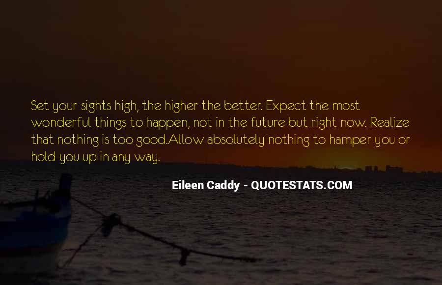 Eileen Caddy Quotes #1507648