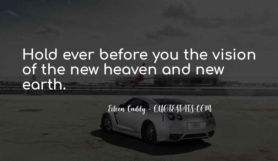 Eileen Caddy Quotes #1879331