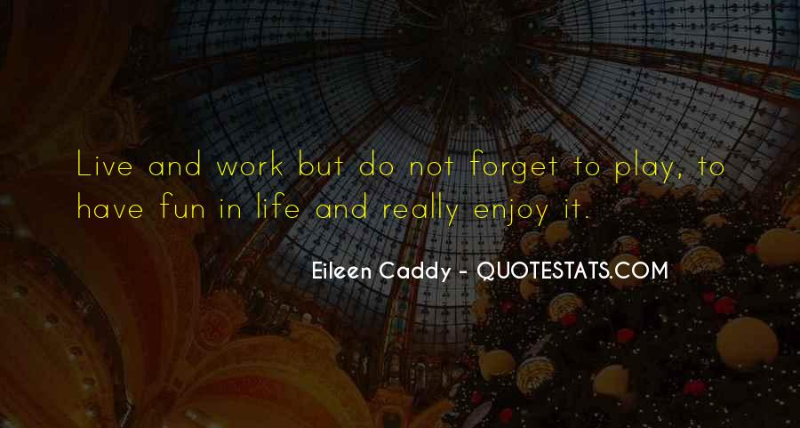 Eileen Caddy Quotes #230956