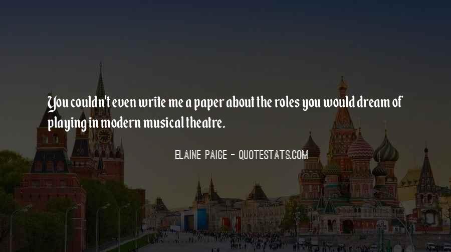 Elaine Paige Quotes #1599258