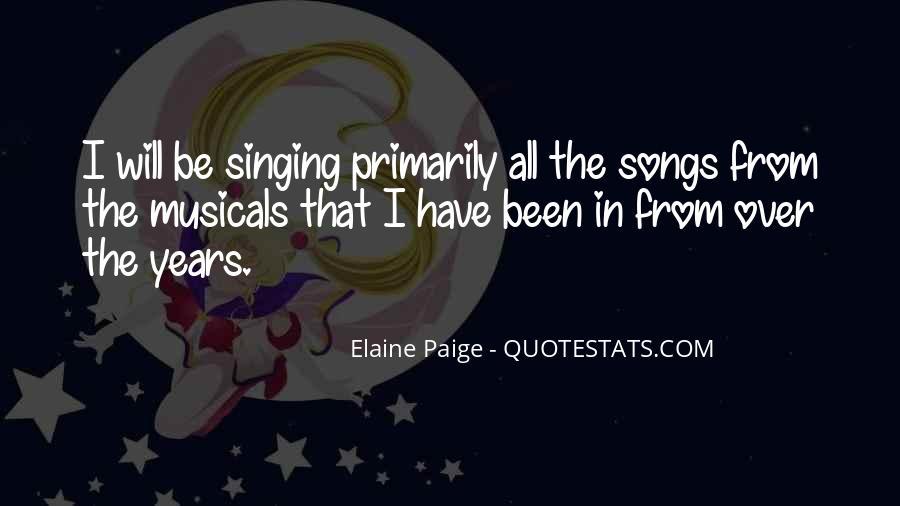 Elaine Paige Quotes #1647012