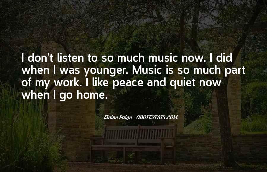 Elaine Paige Quotes #1843826