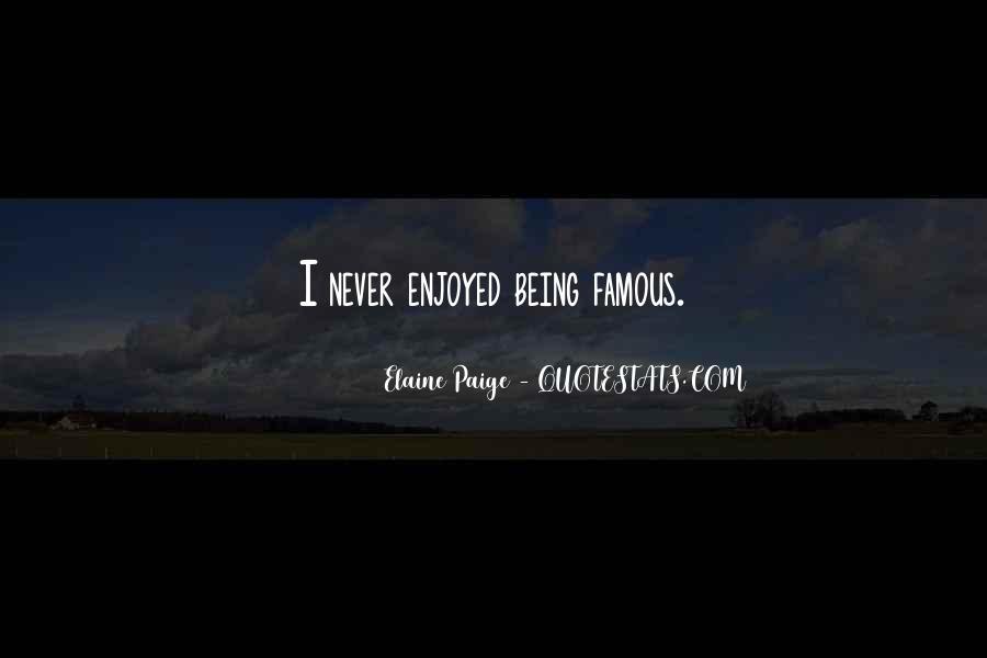 Elaine Paige Quotes #521626