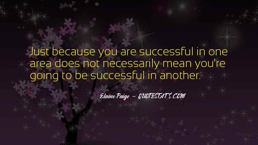 Elaine Paige Quotes #833917