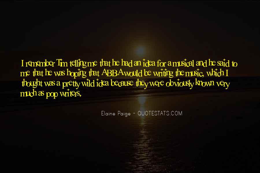Elaine Paige Quotes #933845