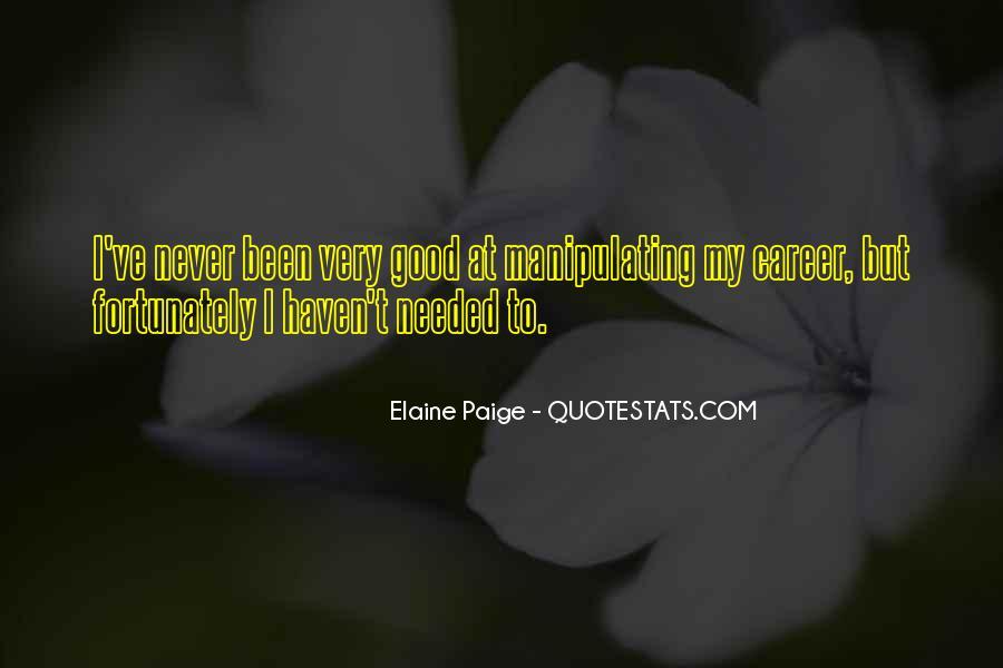 Elaine Paige Quotes #98825