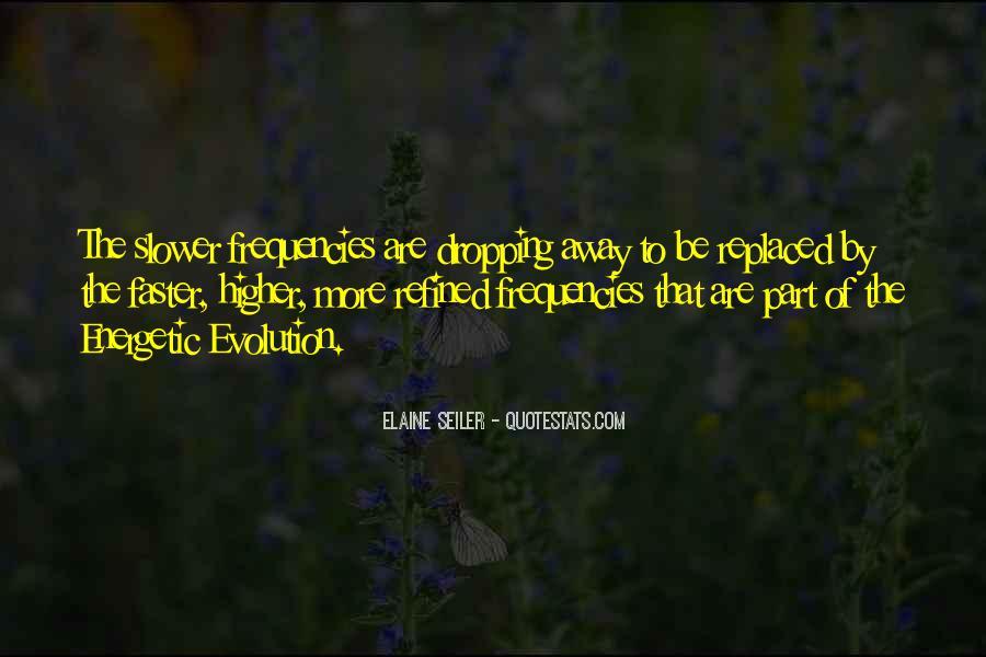 Elaine Seiler Quotes #1213197