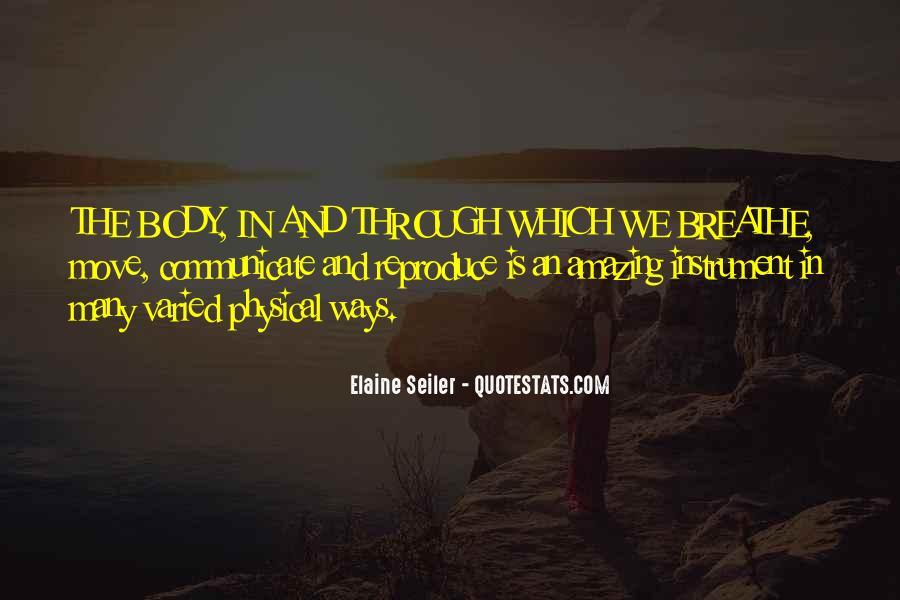 Elaine Seiler Quotes #1234623