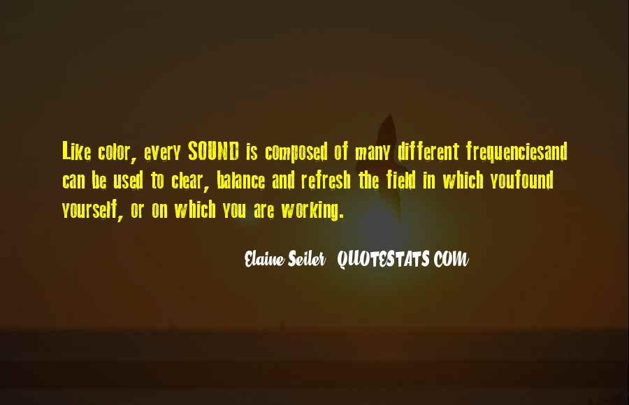 Elaine Seiler Quotes #1298325