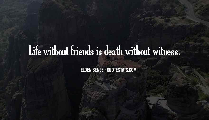 Elden Benge Quotes #607284