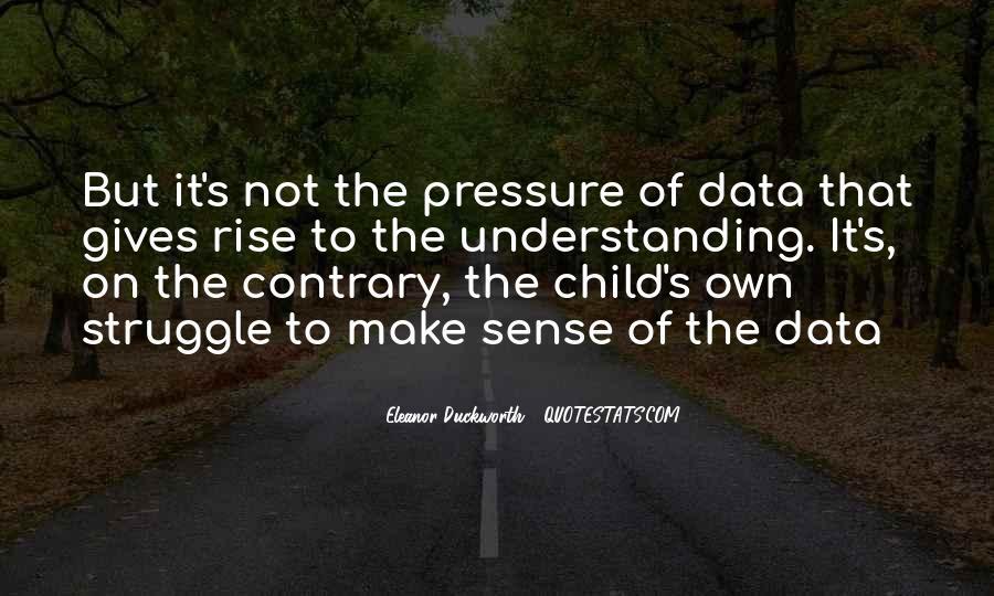 Eleanor Duckworth Quotes #1038963
