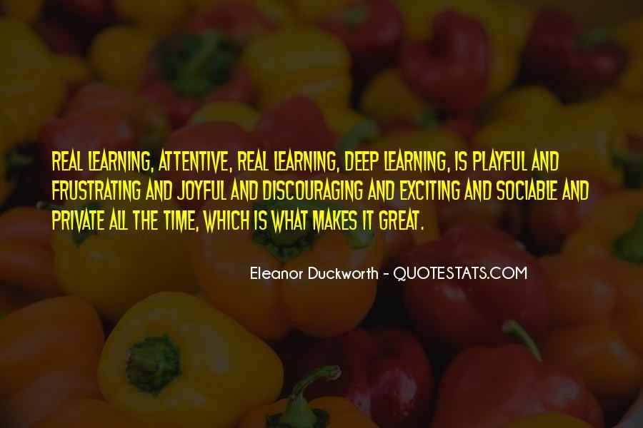 Eleanor Duckworth Quotes #417154
