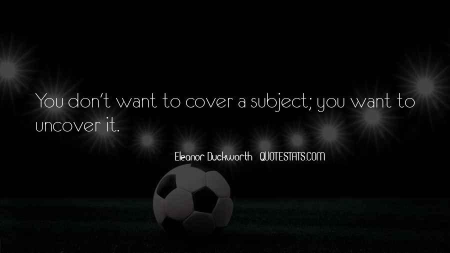 Eleanor Duckworth Quotes #901383
