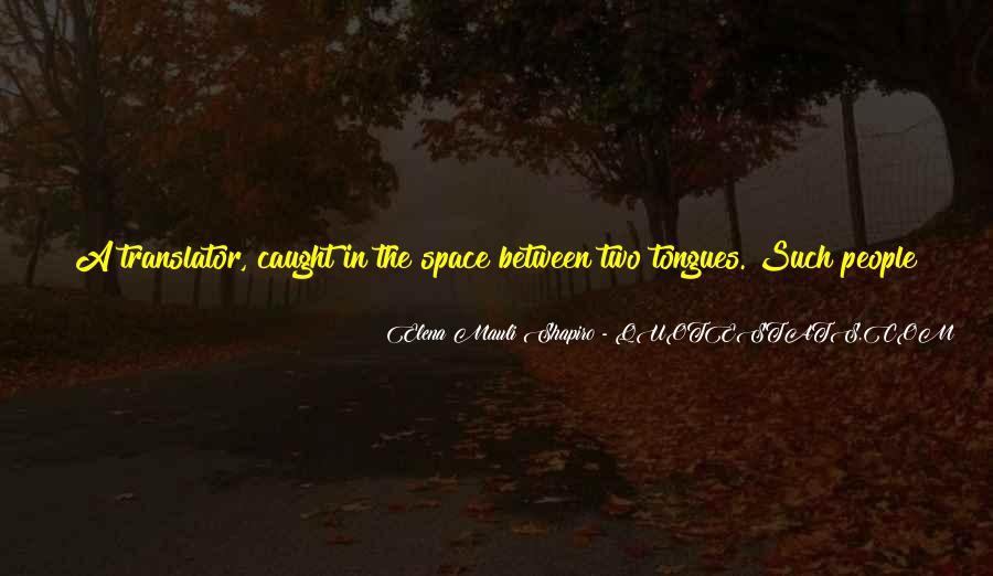 Elena Mauli Shapiro Quotes #1630603