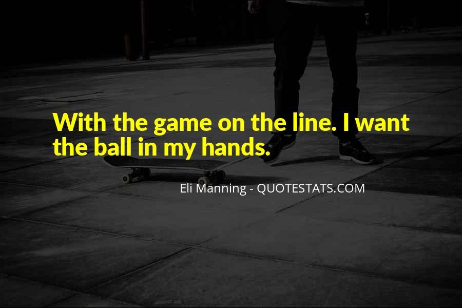 Eli Manning Quotes #555423