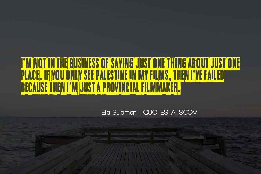 Elia Suleiman Quotes #947970