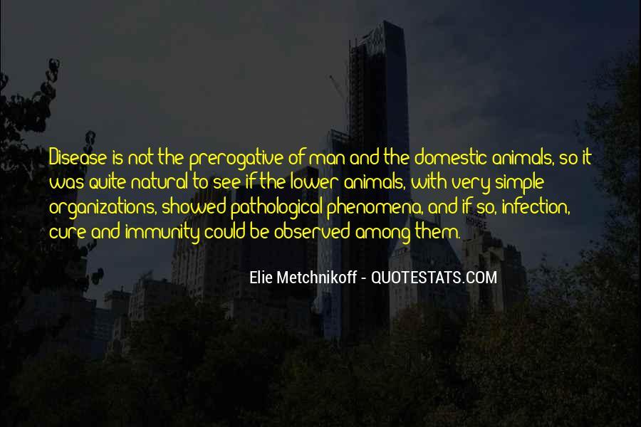 Elie Metchnikoff Quotes #1845486