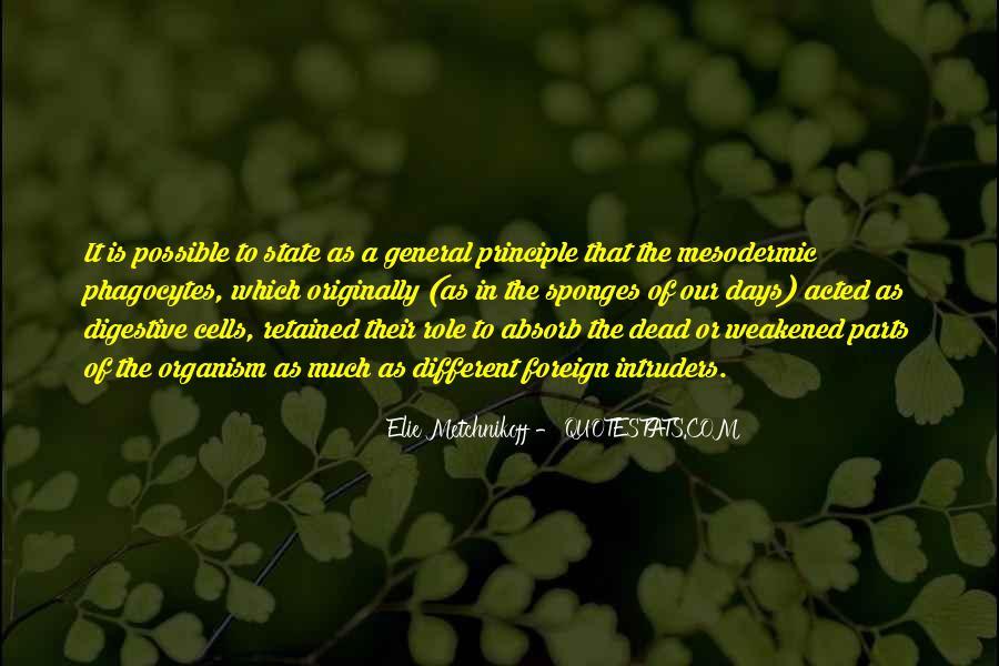 Elie Metchnikoff Quotes #3982