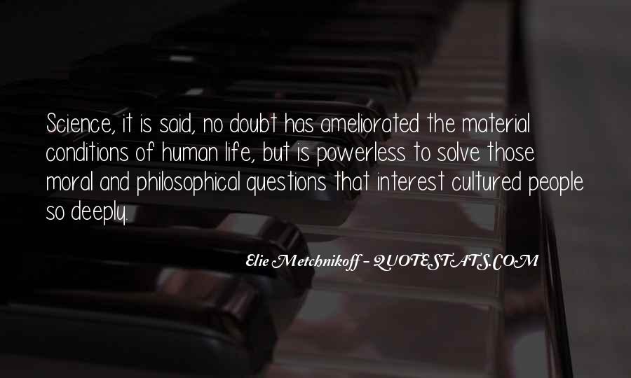 Elie Metchnikoff Quotes #81757