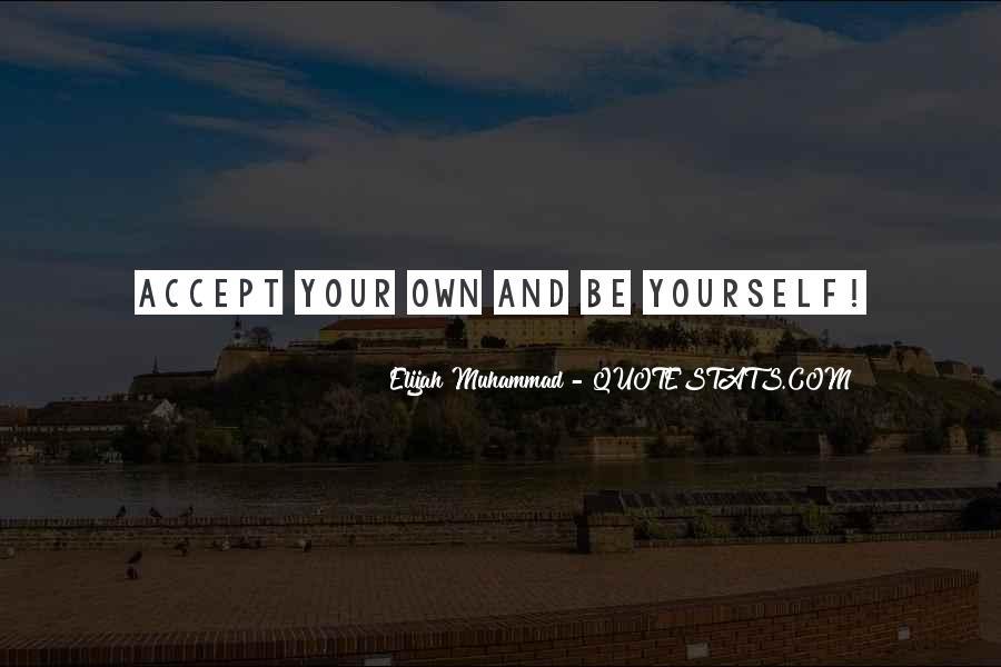 Elijah Muhammad Quotes #1477036
