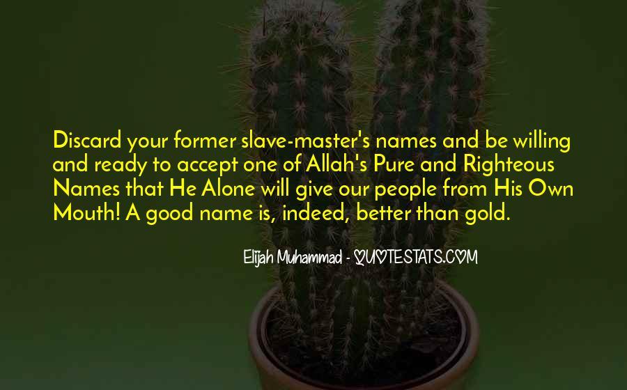 Elijah Muhammad Quotes #570343