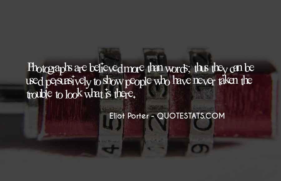 Eliot Porter Quotes #1610733