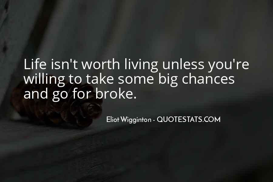 Eliot Wigginton Quotes #1103589