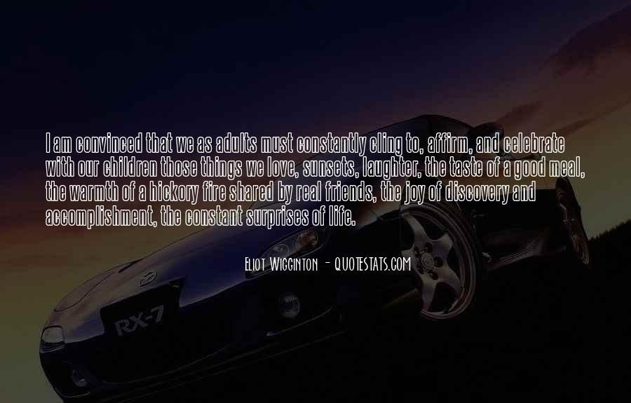 Eliot Wigginton Quotes #1579457