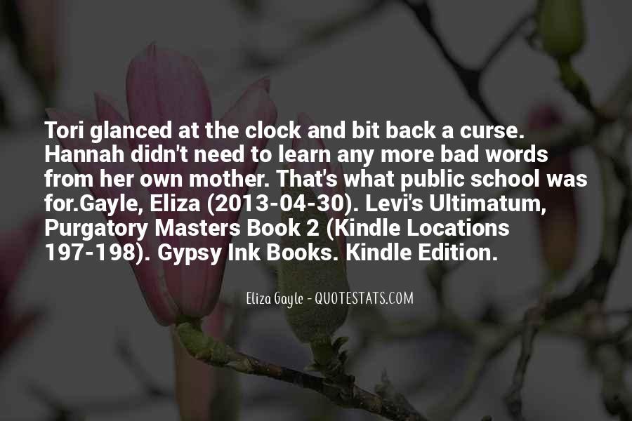 Eliza Gayle Quotes #959241