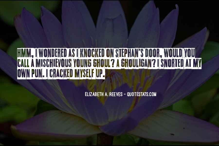 Elizabeth A. Reeves Quotes #1582125