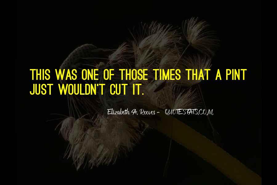Elizabeth A. Reeves Quotes #755558