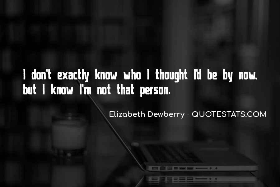 Elizabeth Dewberry Quotes #1134868