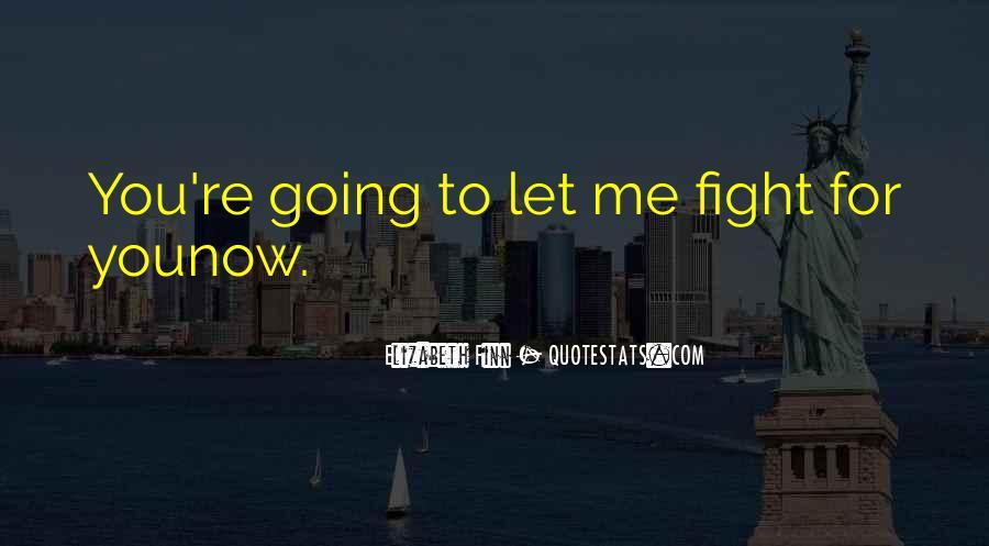 Elizabeth Finn Quotes #1098730
