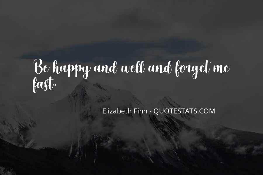 Elizabeth Finn Quotes #427021