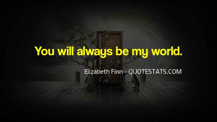 Elizabeth Finn Quotes #638912