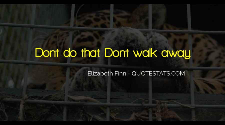 Elizabeth Finn Quotes #745296