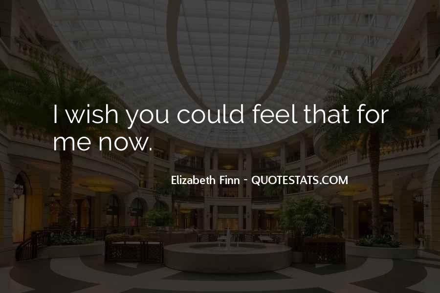 Elizabeth Finn Quotes #775405