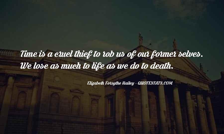 Elizabeth Forsythe Hailey Quotes #1674321
