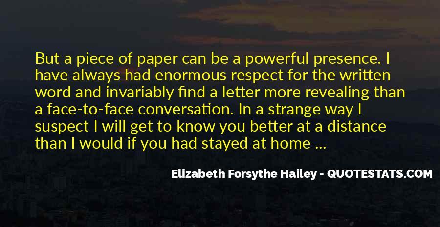 Elizabeth Forsythe Hailey Quotes #1762674