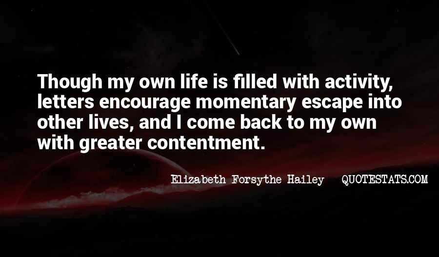 Elizabeth Forsythe Hailey Quotes #625389