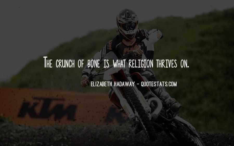 Elizabeth Hadaway Quotes #1711577