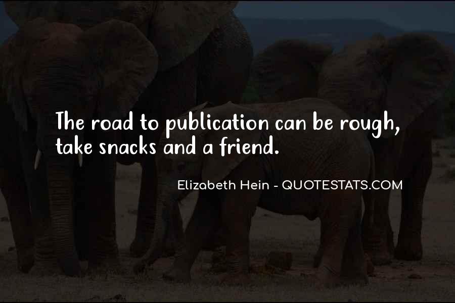 Elizabeth Hein Quotes #1372786