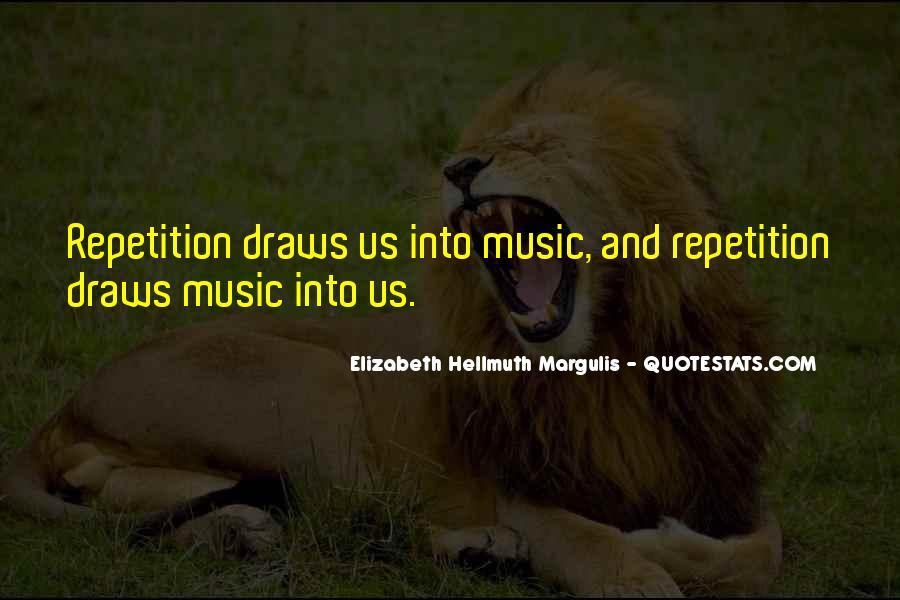 Elizabeth Hellmuth Margulis Quotes #1117461