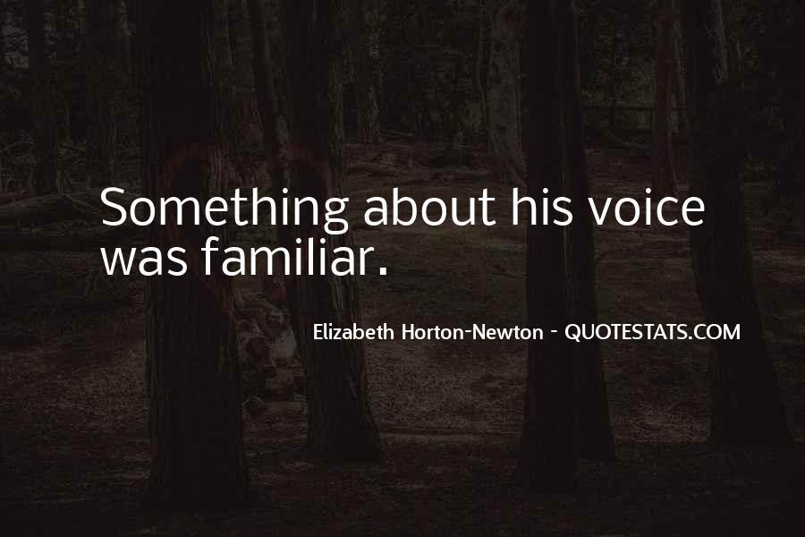 Elizabeth Horton-Newton Quotes #359058