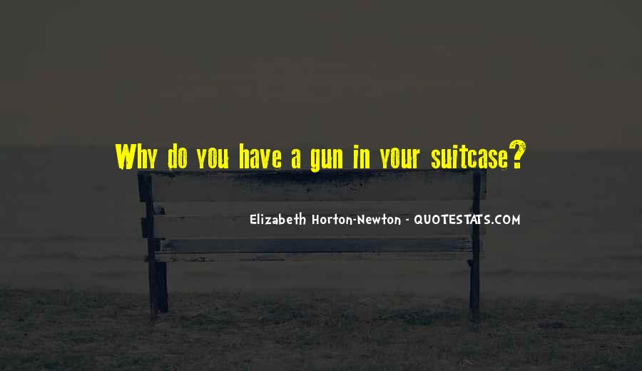 Elizabeth Horton-Newton Quotes #552329
