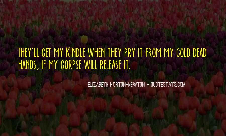 Elizabeth Horton-Newton Quotes #854775