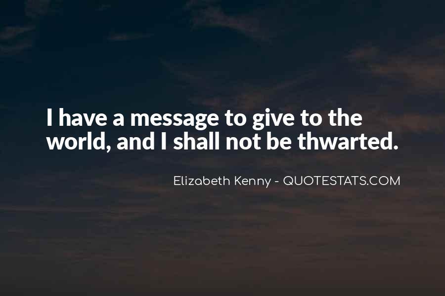 Elizabeth Kenny Quotes #8731