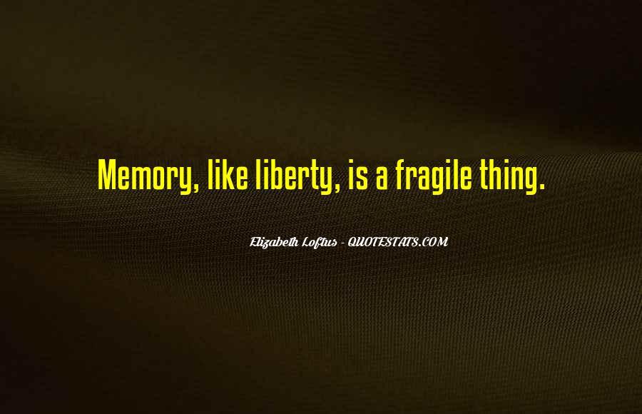 Elizabeth Loftus Quotes #1514629