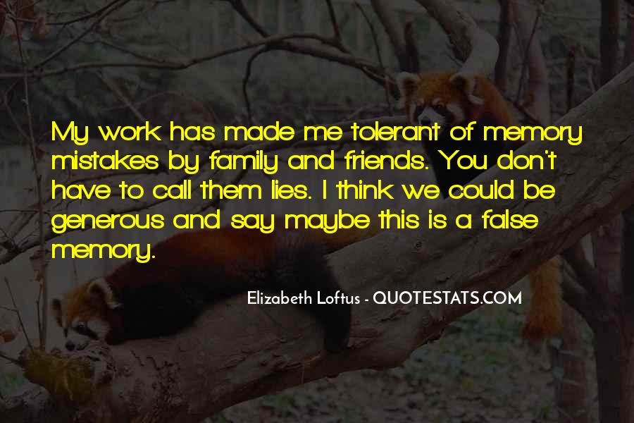 Elizabeth Loftus Quotes #172125