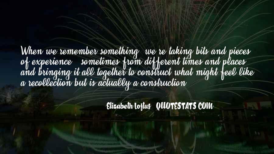 Elizabeth Loftus Quotes #493288